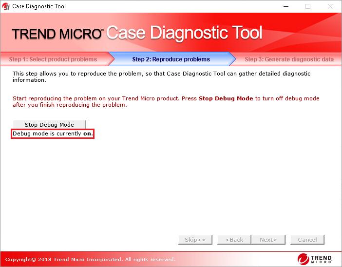 debug mode ON - Case Diagnostic Tool