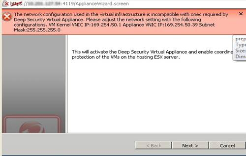 The network configuration used in the virtual infrastructure is incompatible with ones required by Deep Security Virtual appliance