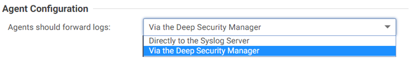 Agents should forward logs via the Deep Security Manager