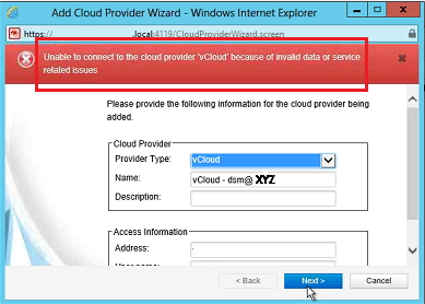 Unable to connect to the cloud provider 'Vcloud' because of invalid data or service related issues