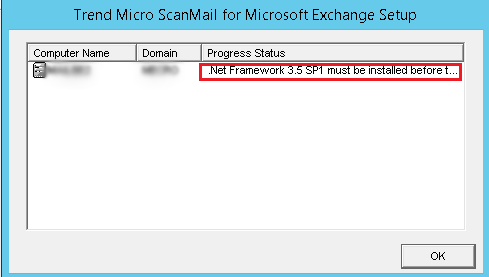 .Net Framework 3.5 SP1 must be installed before to setup ScanMail