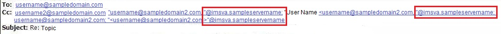 @imsva.servername on the CC or Recipient field