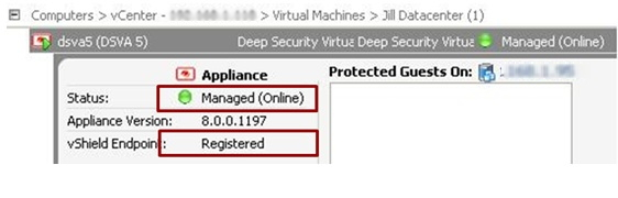 Appliance is Managed (Online) and vShield Endpoint is Registered