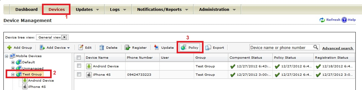 Select the group, and then click Policy.