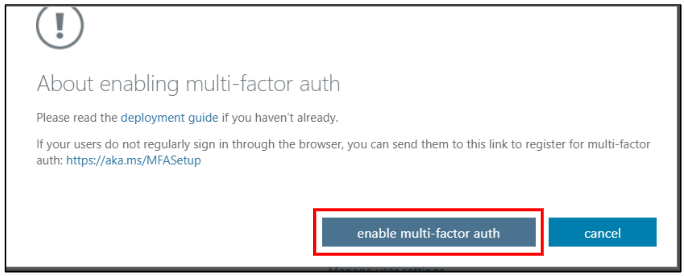 Enable multi-factor authentication