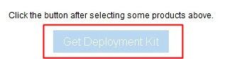 Get Deployment Kit