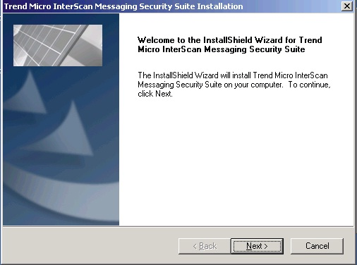 InstallShield Wizard for Trend Micro InterScan Messaging Security Suite