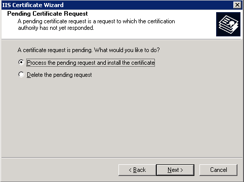 Select Process pending request and install the certificate.