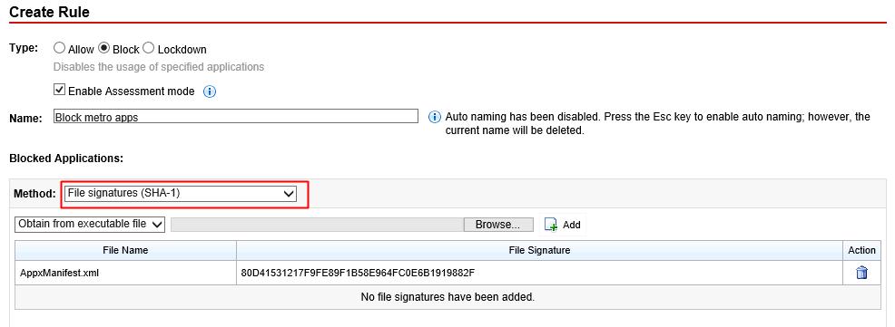 Select File signatures (SHA-1) as Method