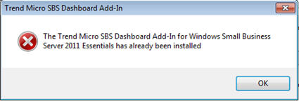 The Trend Micro SBS Dashboard Add-In for Windows Small Business Server 2011 Essentials has already been installed