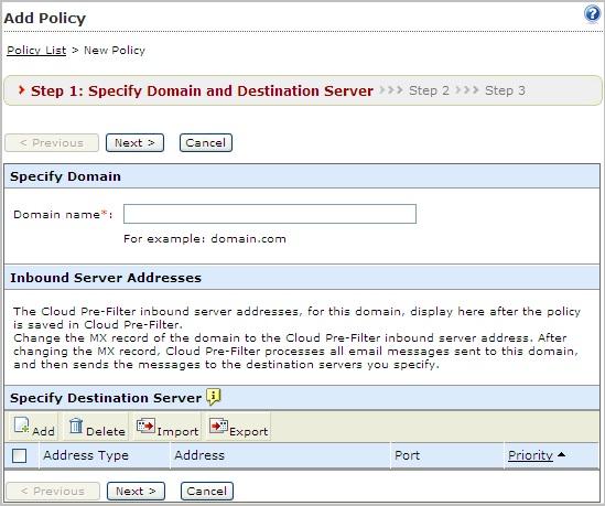 Step 1: Specify Domain and Destination Server