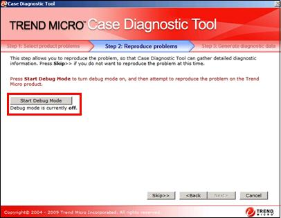 Start Debug Mode - Case Diagnostic Tool