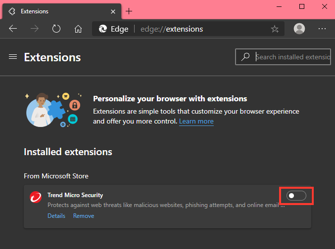 Turn ON Trend Micro Security in the new Microsoft Edge