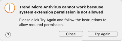 Trend Micro Antivirus cannot work if system extension permission is not allowed