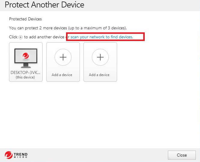 Protect Another Device - Scan your network to find devices