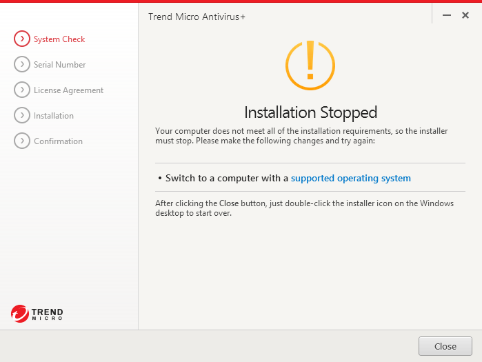Switch to a computer with a supported operating system